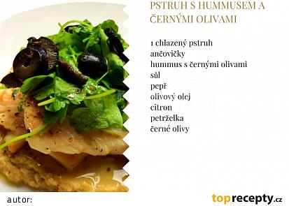 Pstruh s hummusem a černými olivami